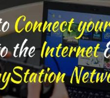 Connect PS4 to Internet and Playstation Network