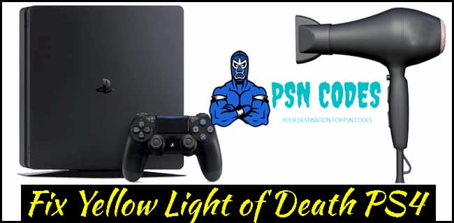 Fix Yellow Light of Death PS4