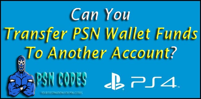 Transfer PSN Wallet Funds To Another Account